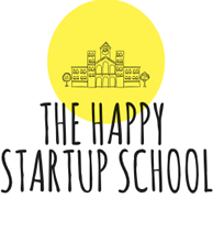 The Happy Startup School – A better way to build a startup
